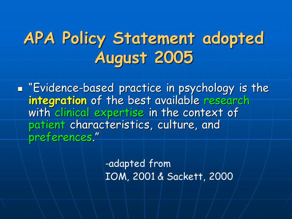 APA Policy Statement adopted August 2005