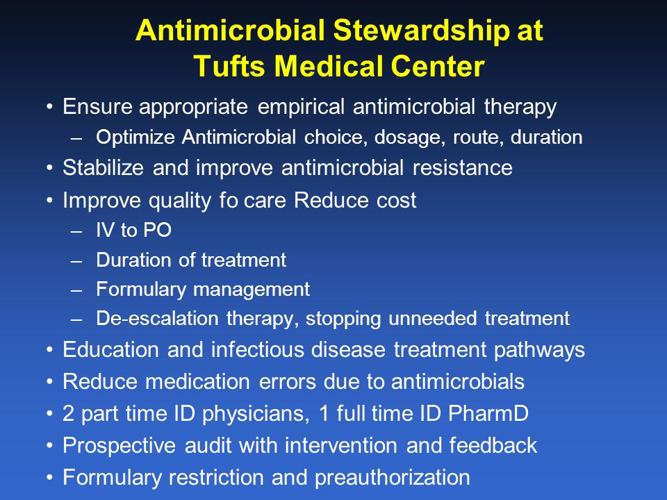 Antimicrobial Stewardship at Tufts Medical Center