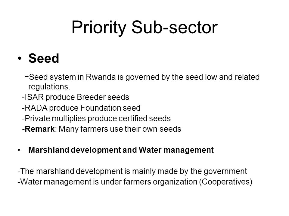 Priority Sub-sector Seed