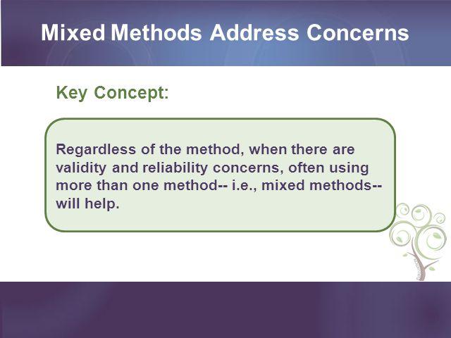 Mixed Methods Address Concerns