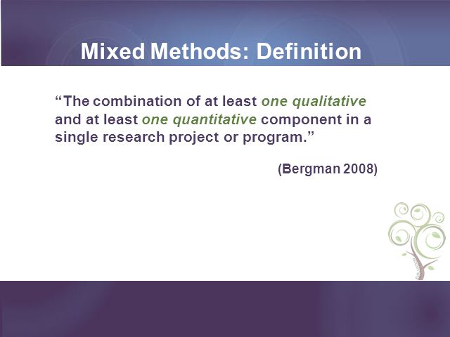 Mixed Methods: Definition