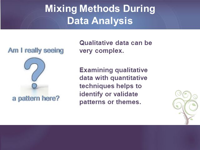 Mixing Methods During Data Analysis
