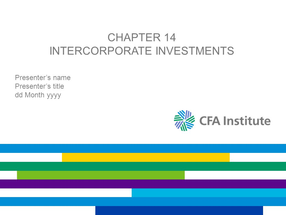 Chapter 14 INTERCORPORATE INVESTMENTS