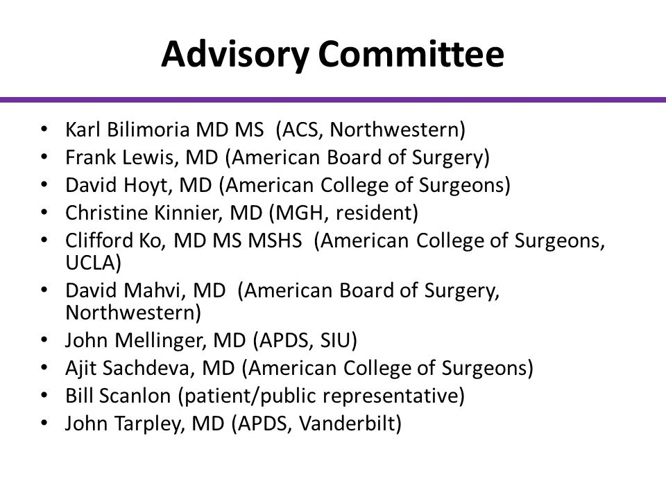Advisory Committee Karl Bilimoria MD MS (ACS, Northwestern)