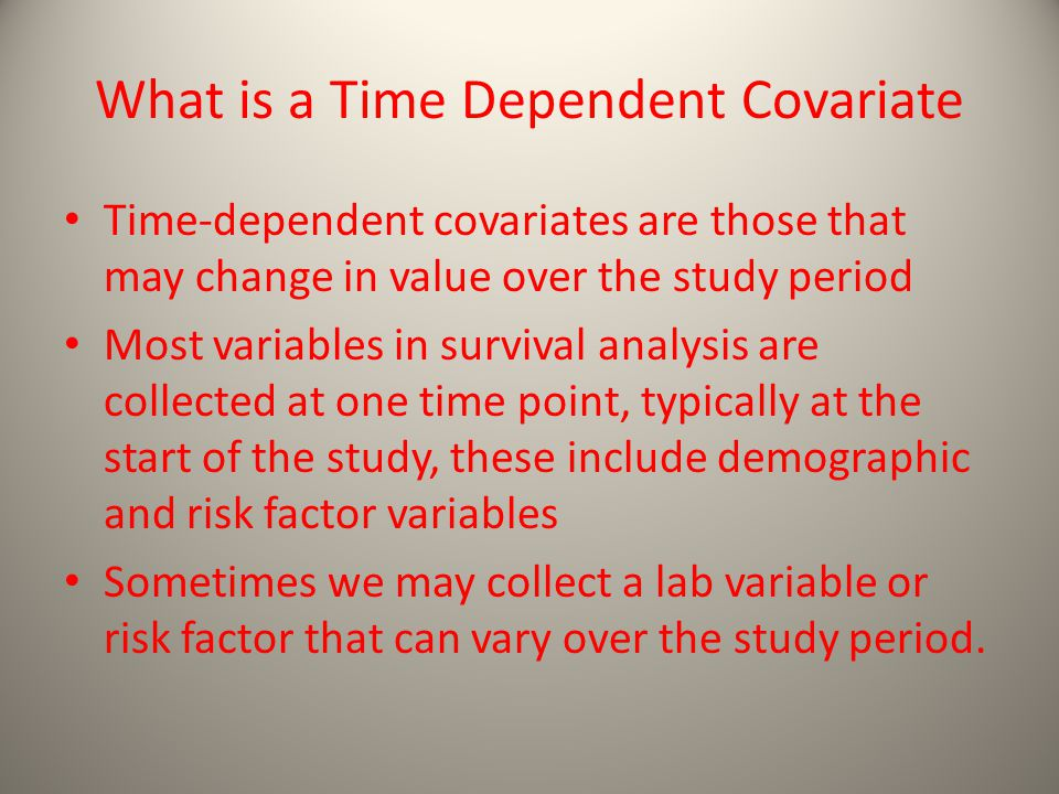 What is a Time Dependent Covariate