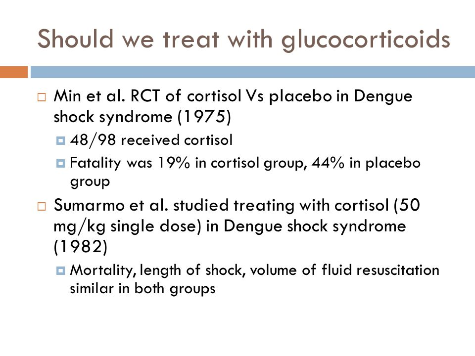 Should we treat with glucocorticoids