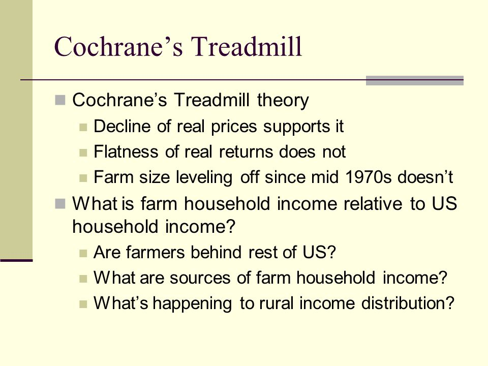 Cochrane's Treadmill Cochrane's Treadmill theory