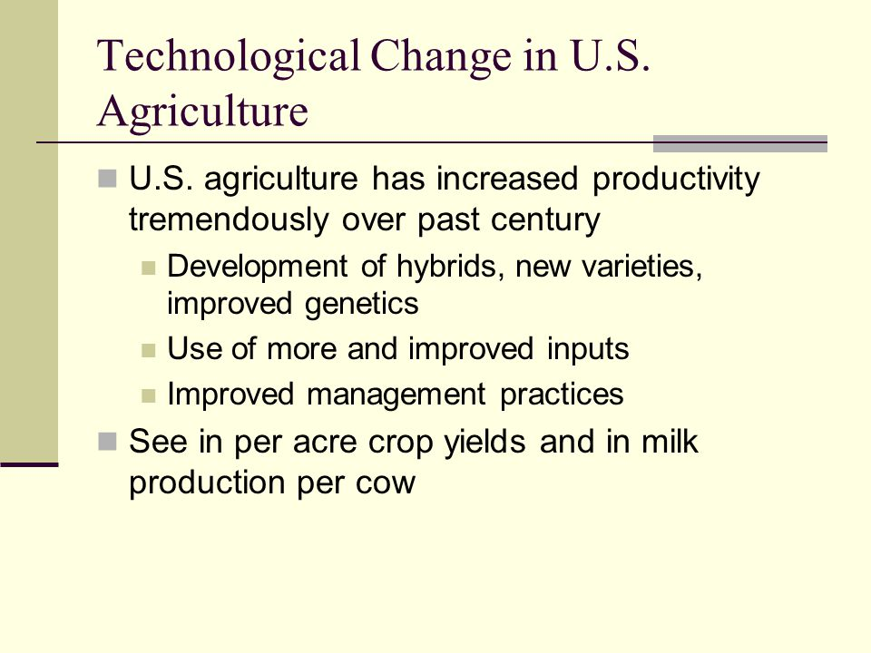 Technological Change in U.S. Agriculture