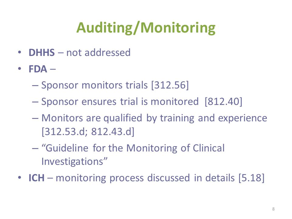Auditing/Monitoring DHHS – not addressed FDA –
