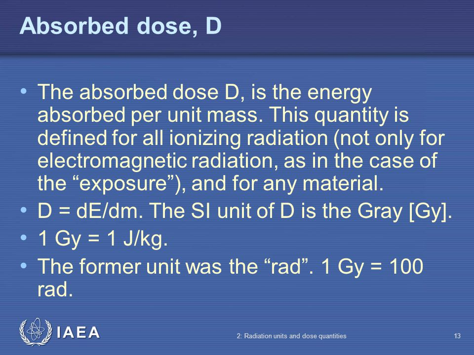 Absorbed dose, D