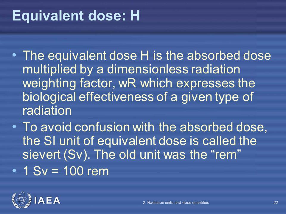 Equivalent dose: H