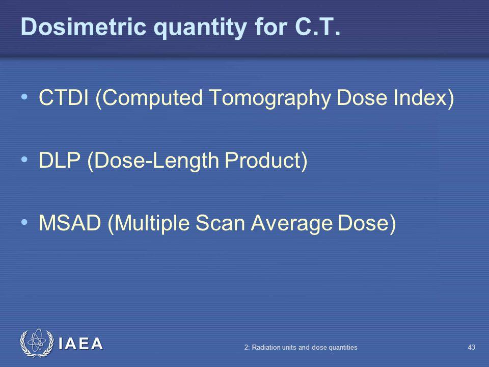 Dosimetric quantity for C.T.