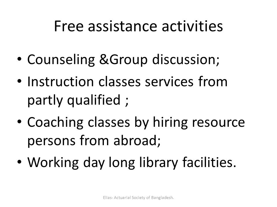 Free assistance activities