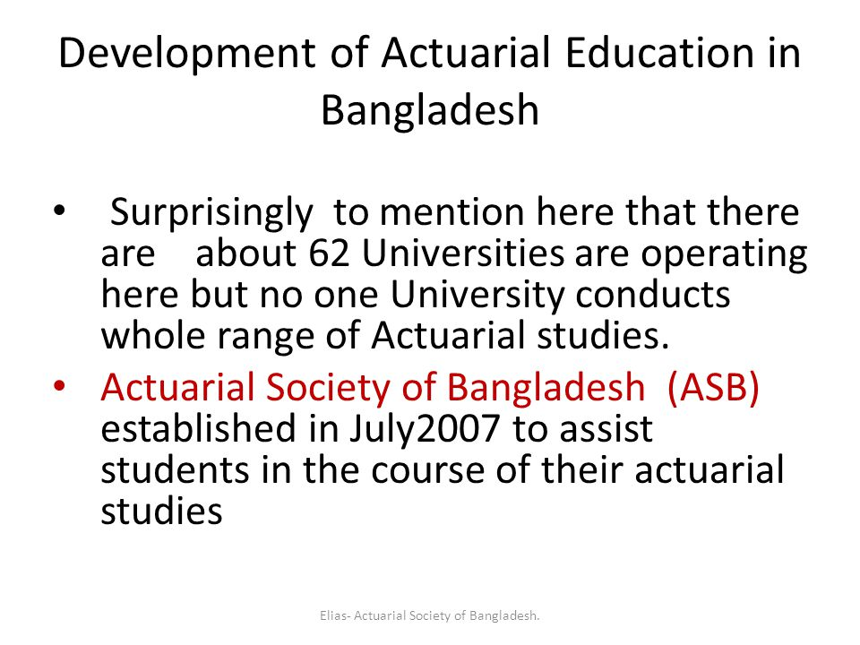Development of Actuarial Education in Bangladesh
