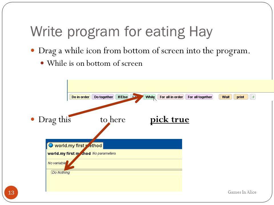 Write program for eating Hay