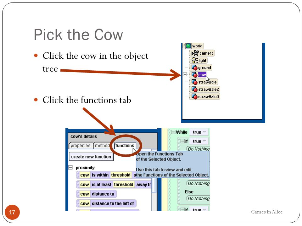 Pick the Cow Click the cow in the object tree Click the functions tab