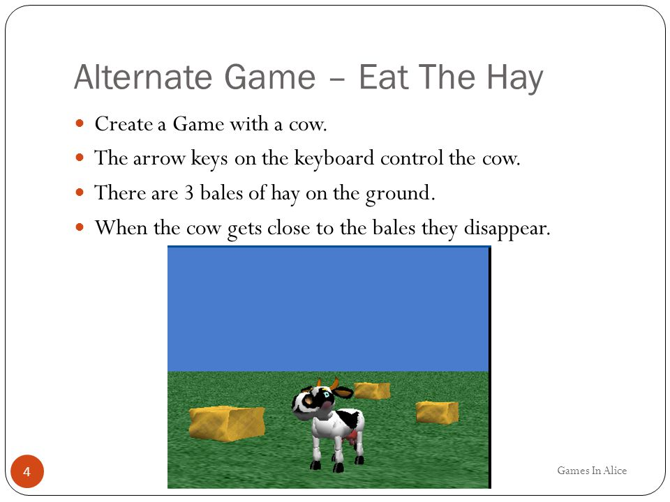 Alternate Game – Eat The Hay