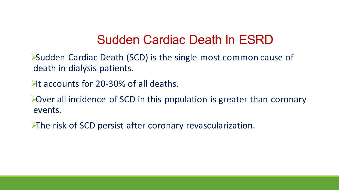 Sudden Cardiac Death In ESRD