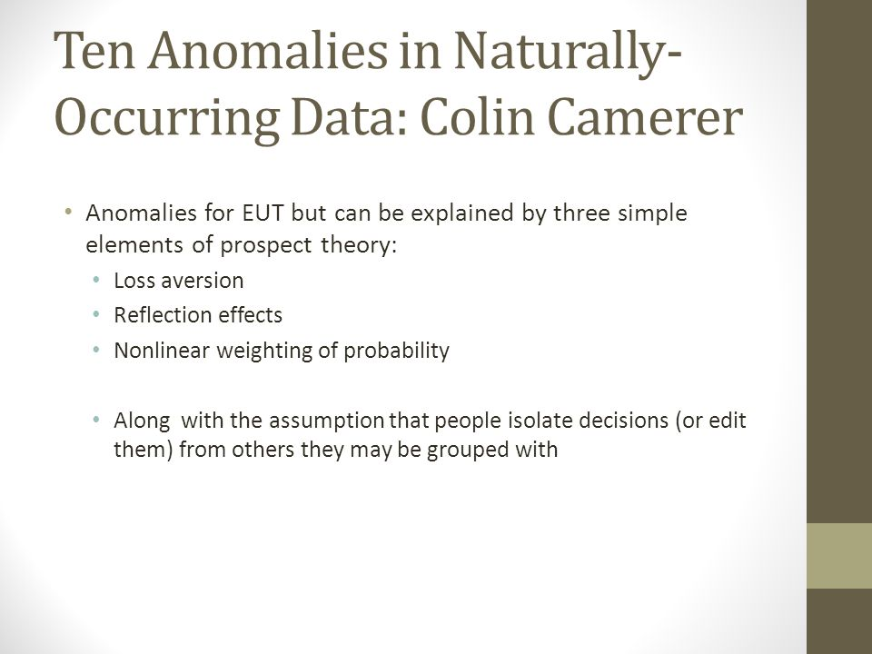Ten Anomalies in Naturally-Occurring Data: Colin Camerer