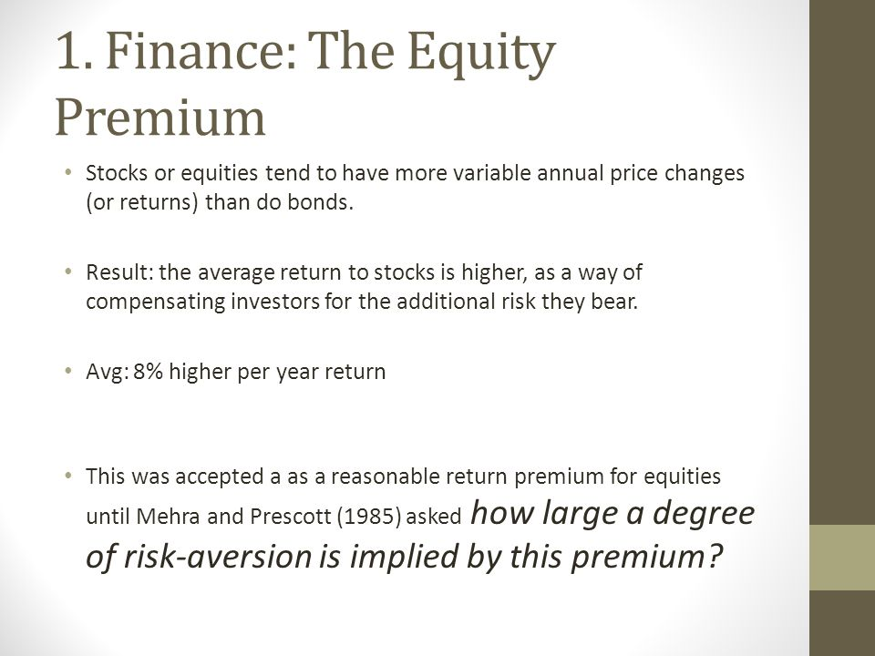1. Finance: The Equity Premium