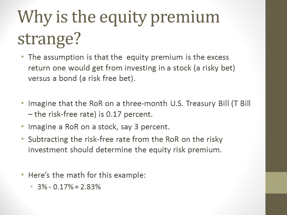 Why is the equity premium strange