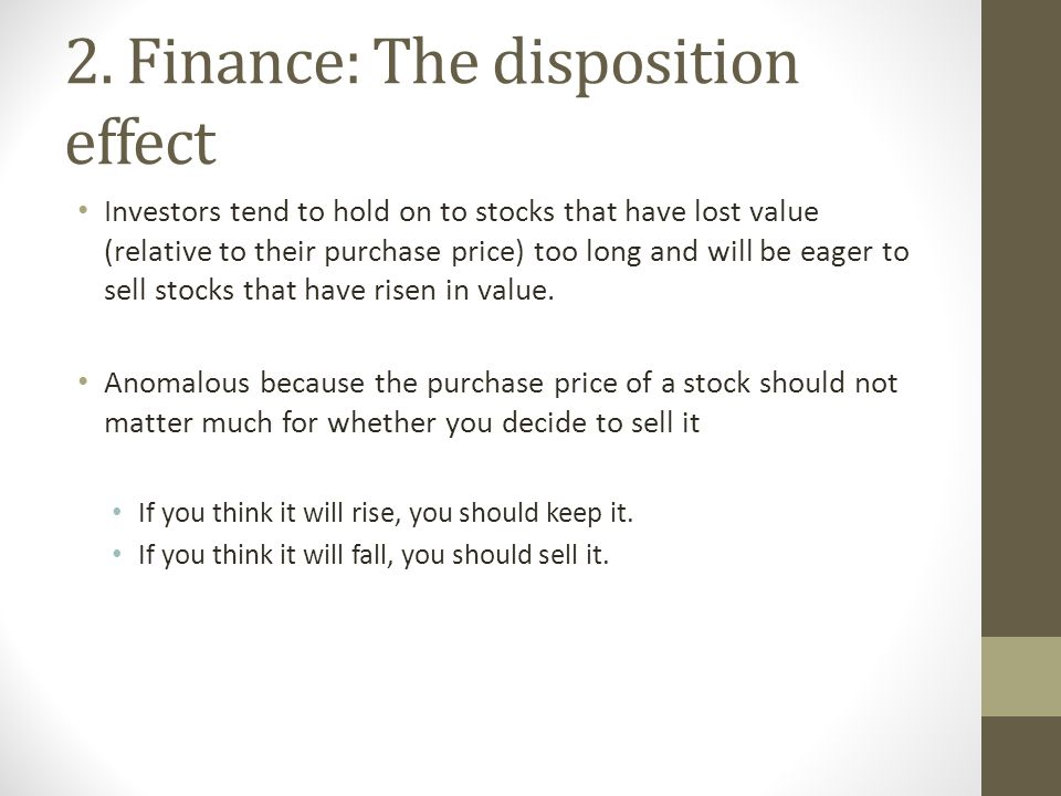 2. Finance: The disposition effect