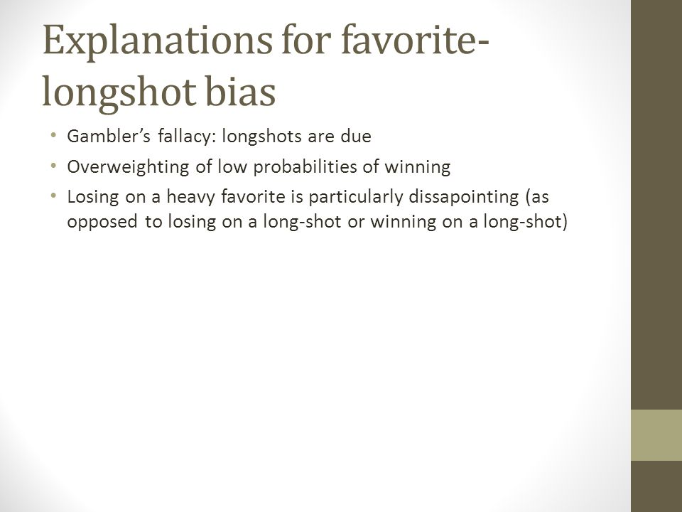 Explanations for favorite-longshot bias