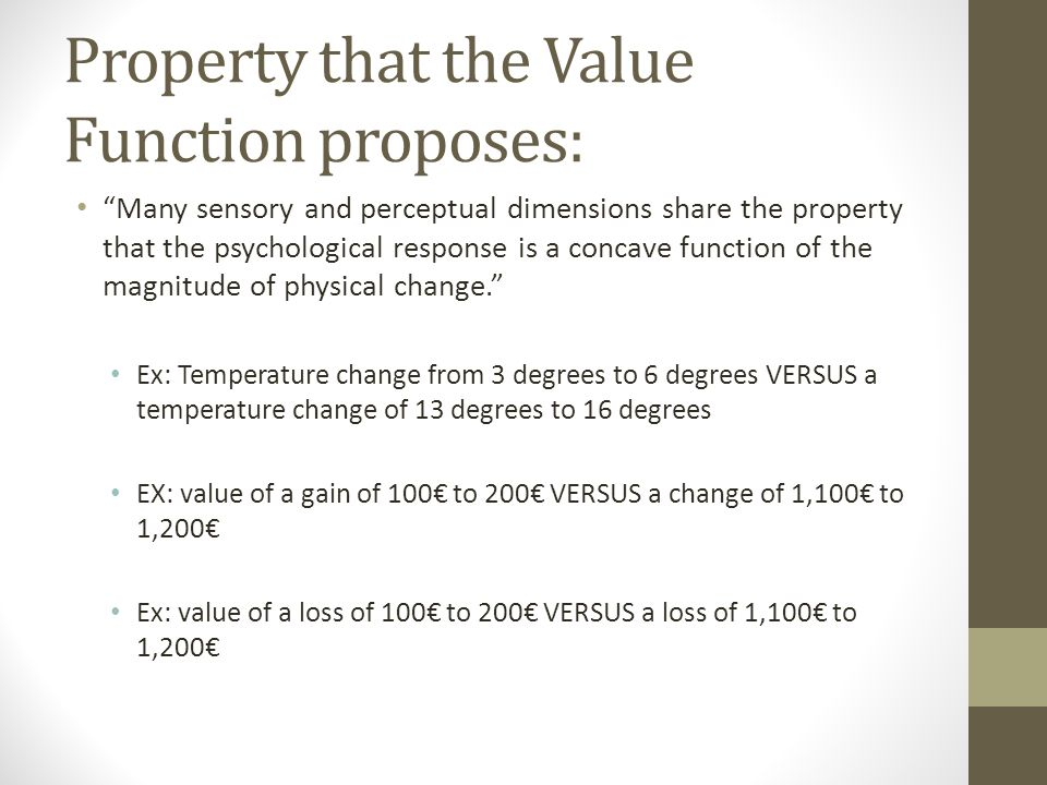 Property that the Value Function proposes: