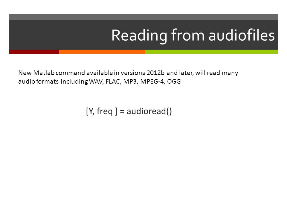 Reading from audiofiles