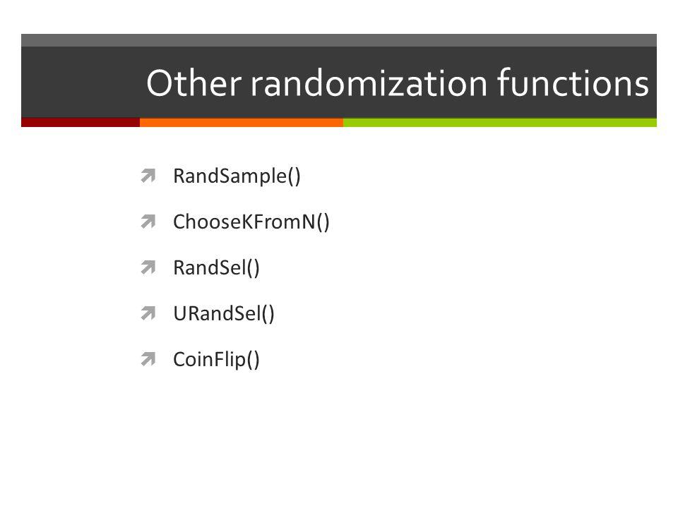Other randomization functions