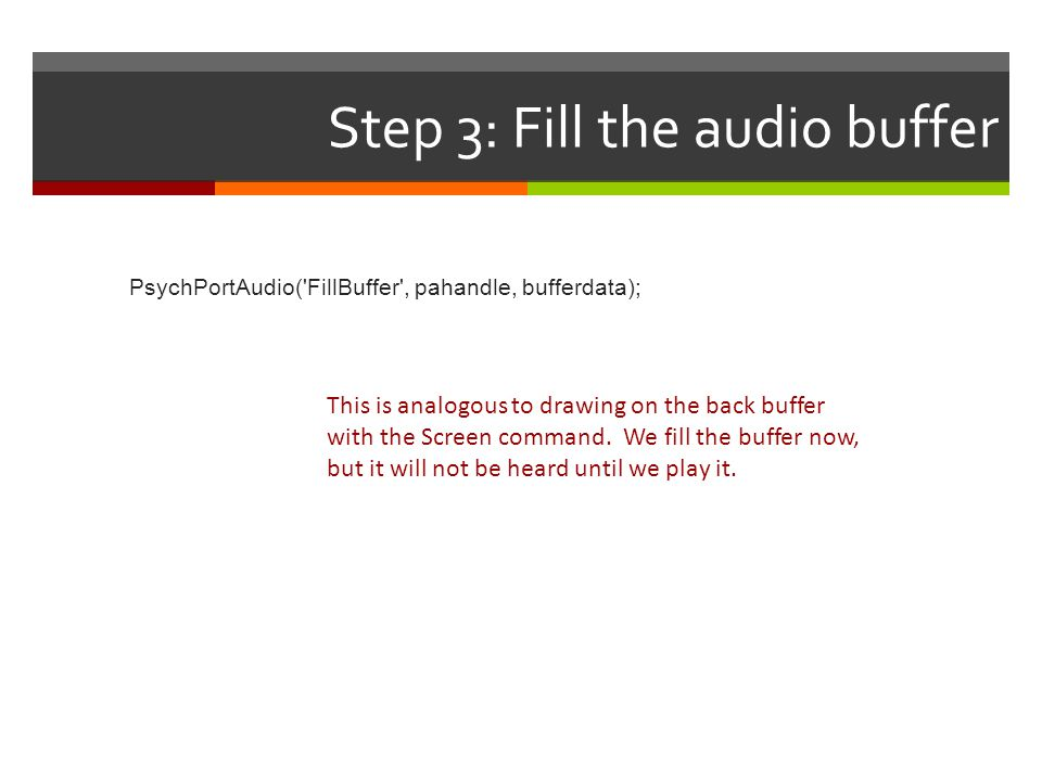 Step 3: Fill the audio buffer