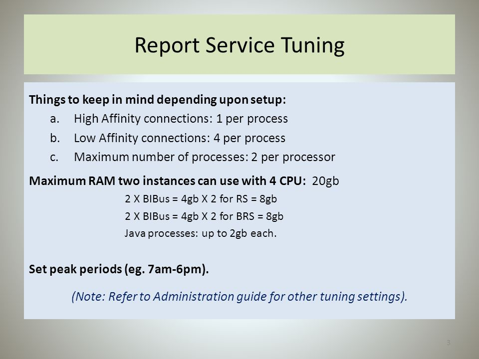 (Note: Refer to Administration guide for other tuning settings).