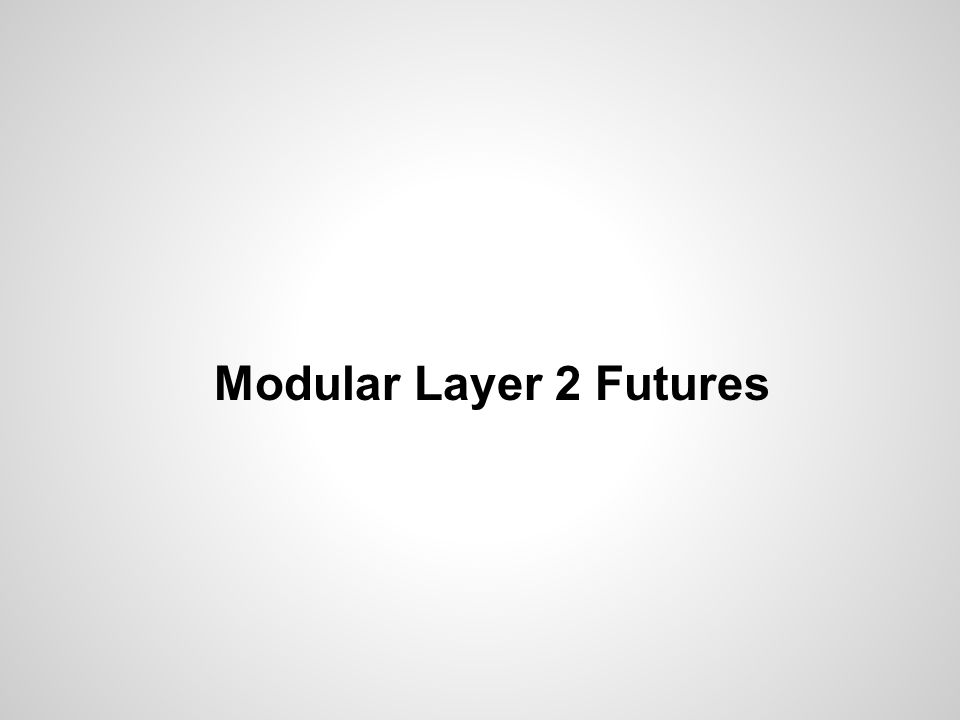 Modular Layer 2 Futures