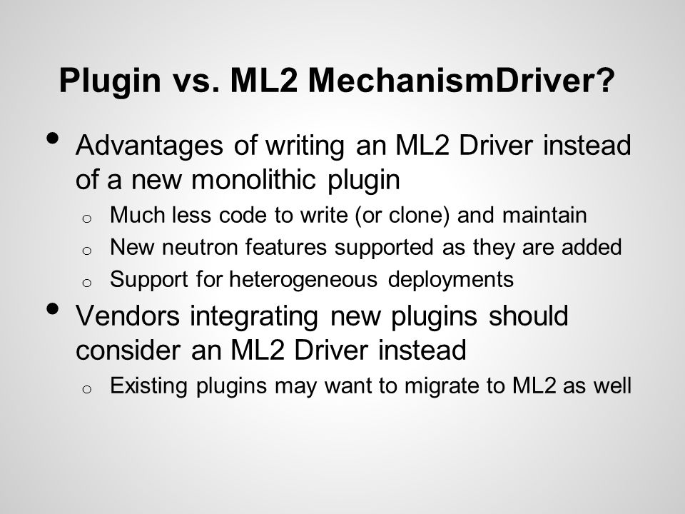 Plugin vs. ML2 MechanismDriver