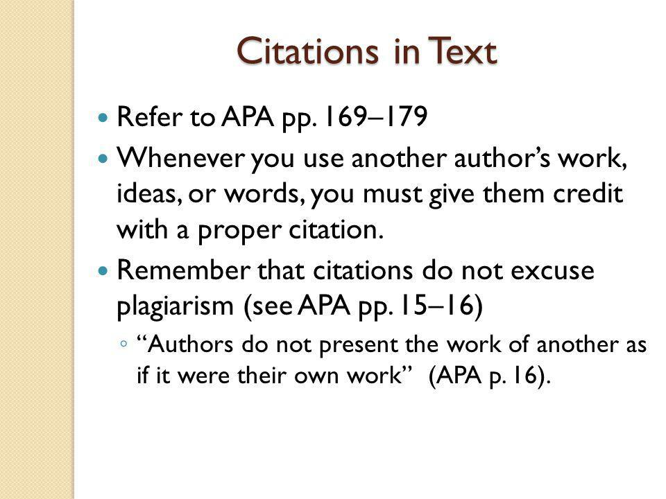 Citations in Text Refer to APA pp. 169–179
