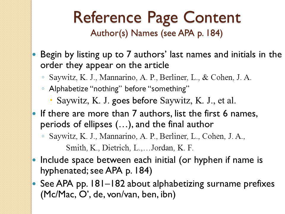 Reference Page Content Author(s) Names (see APA p. 184)