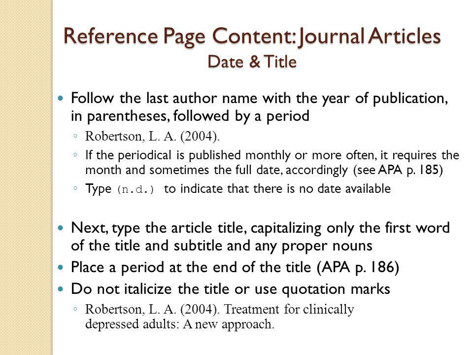 Reference Page Content: Journal Articles Date & Title