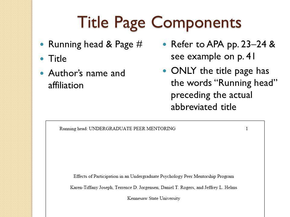 Title Page Components Running head & Page #
