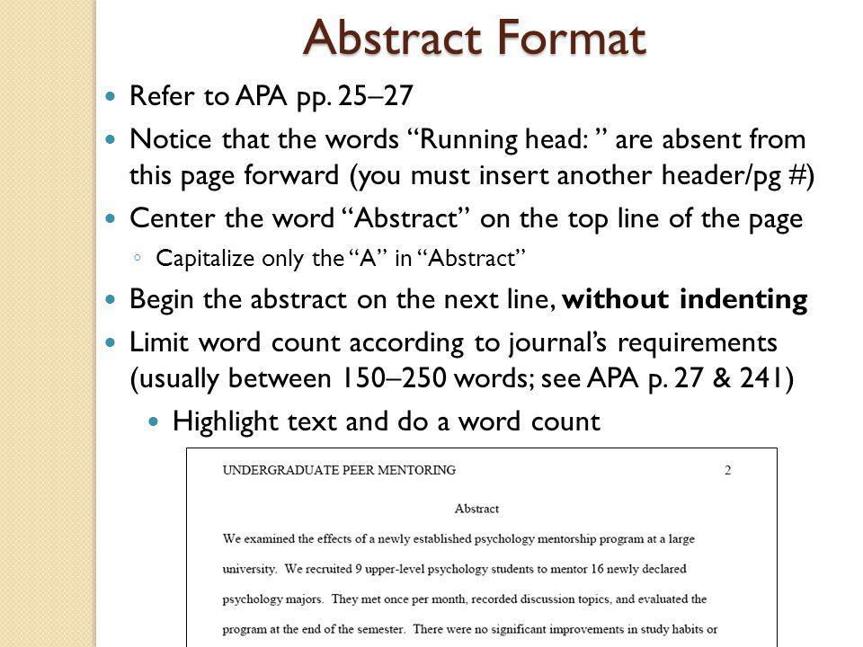 Abstract Format Refer to APA pp. 25–27