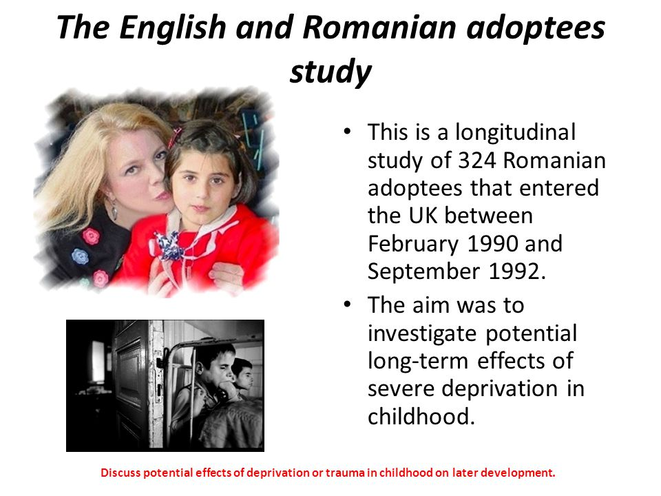 The English and Romanian adoptees study