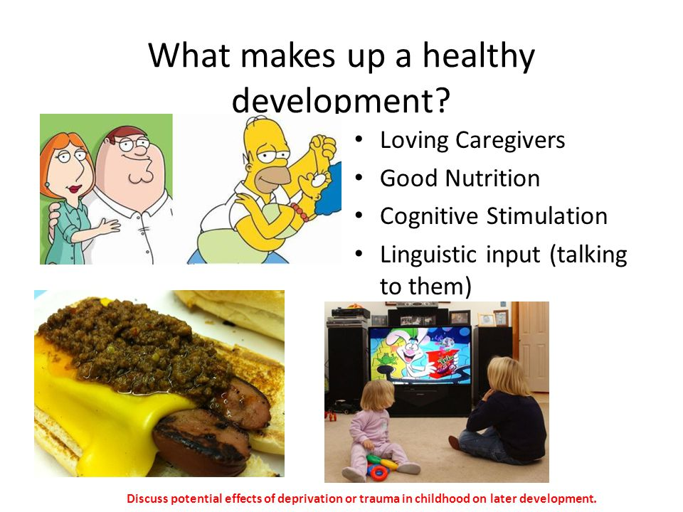 What makes up a healthy development