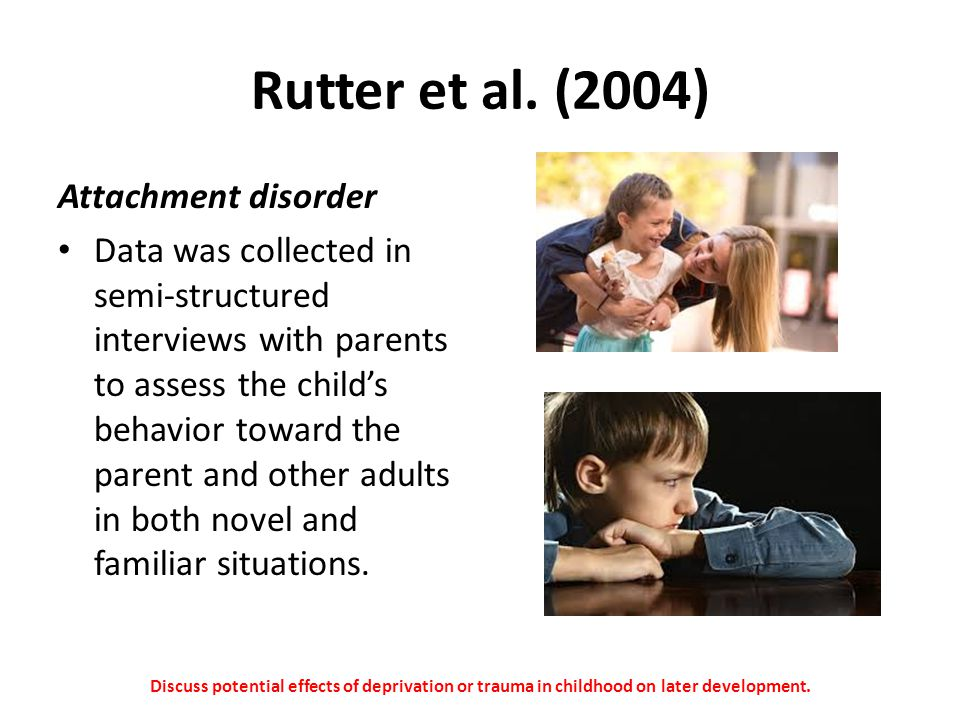 Rutter et al. (2004) Attachment disorder