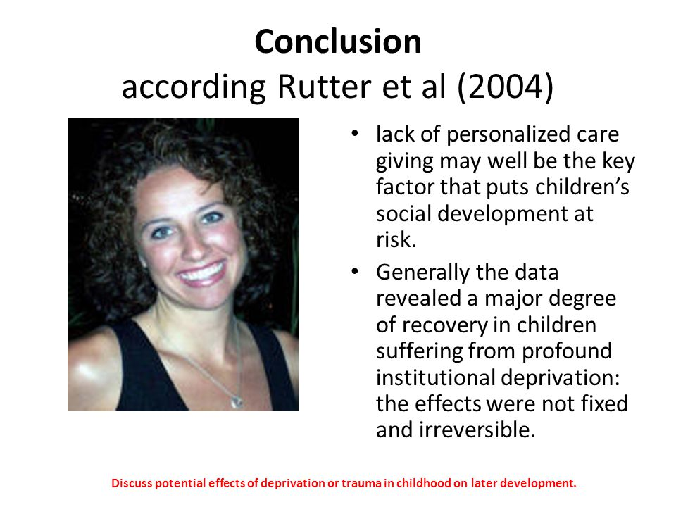Conclusion according Rutter et al (2004)