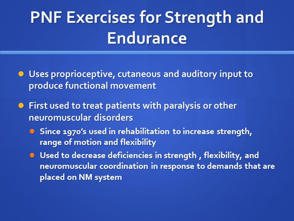 PNF Exercises for Strength and Endurance