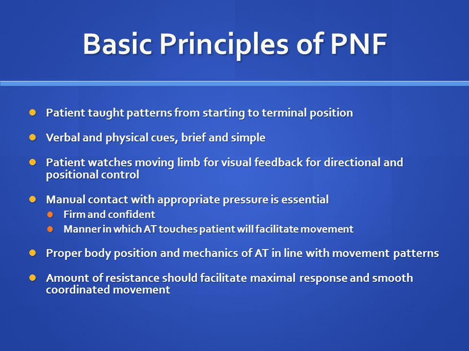 Basic Principles of PNF