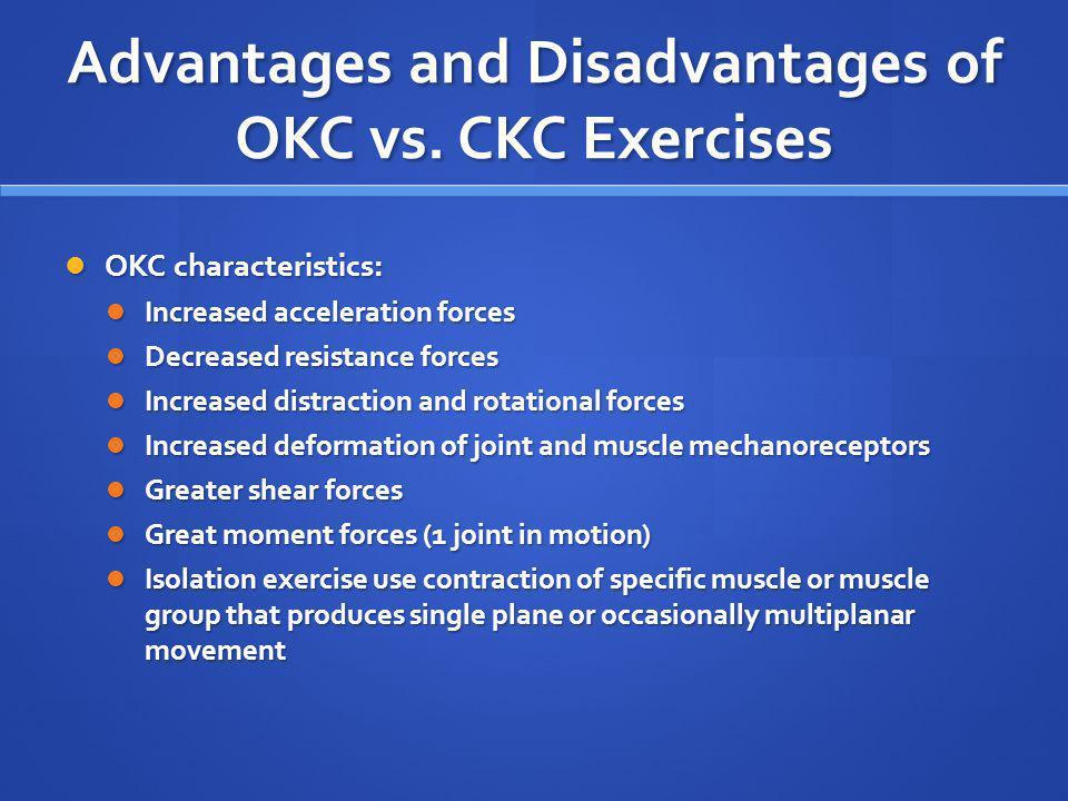 Advantages and Disadvantages of OKC vs. CKC Exercises