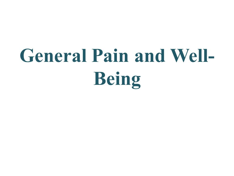 General Pain and Well-Being