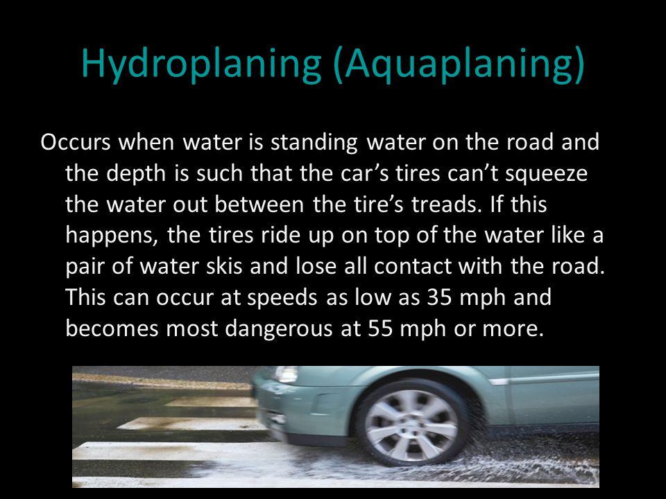 Hydroplaning (Aquaplaning)