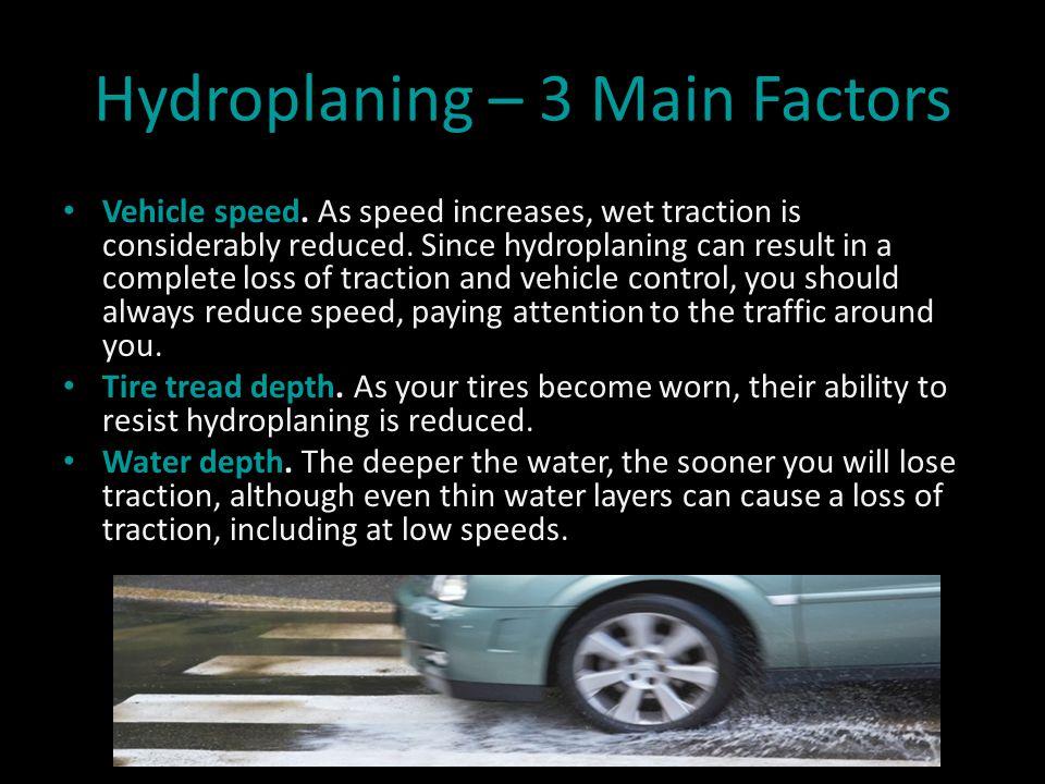 Hydroplaning – 3 Main Factors