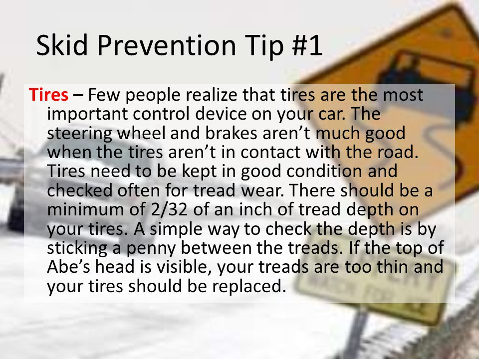 Skid Prevention Tip #1